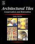 Front cover of Architectural Tiles; Conservation and Restoration